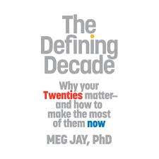 The Defining Decade Audiobook By Meg Jay 9781611134063 Rakuten Kobo