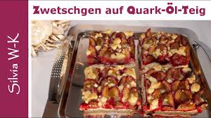 zwetschgenkuchen mit quark öl teig streusel pflaumenkuchen saftig