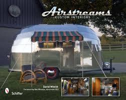 100 Antique Airstream S Custom Interiors David Winick 9780764335396 Amazoncom