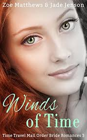 Winds Of Time Travel Mail Order Bride Romance Book 3