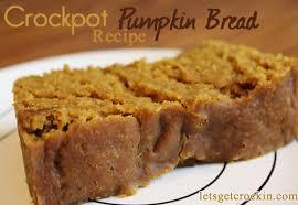 Libbys Pumpkin Bread Recipe by Crockpot Pumpkin Bread Wanna Bite