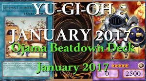 Top Ten Yugioh Decks 2017 by Who Said It U0027s Dead Ojama Beatdown Deck January 2017 Youtube