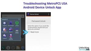 Troubleshooting MetroPCS USA Android Device Unlock App – UnlockingService
