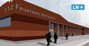 neubau feuerwehrhaus bad segeberg bbs will kostenexplosion