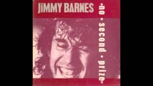 JIMMY BARNES - No Second Prize - YouTube When Your Love Is Gone Jimmy Barnes Vevo Letras Ep1 No Second Prize Cover By Fel Lafa Youtube A Day On The Green A Jukebox Of Hits Photos Daily Liberal Album Bio For Working Class Man Remastered David Nicholas Mix Touch Of Fumbles Worst Moment Achievement Award Medal Place Silver 1996 Version Driving Wheels Karaoke 19 Best Barnsey Cold Chisel Images On Pinterest Barnes You From Me