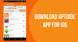 Aptoide For iOS Download Latest Version For iOS Android