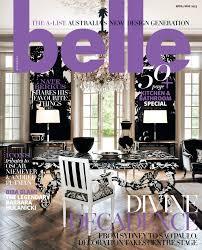 Interior Decorating Magazines Australia by Belle April May 2013 The Interiors Addict