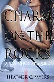 Charm On The Rocks A Slapshot Prequel Trilogy Book 3