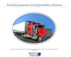 Publications | Jonesboro Chamber Of Commerce Navajo Express Heavy Haul Shipping Services And Truck Driving Careers Distribution Solutions Inc Trucking Company Arkansas Home Shelton Welcome To Bill Davis Top 5 Largest Companies In The Us Flatbed Oversize Load Service Abf Freight System Wikipedia That Hire Felons Best Only Jobs For Graham Containers Flatbeds Refrigerated Trailers Wayne Smith Safety Management Council Association