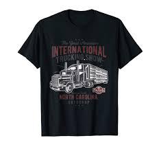 100 The Great American Trucking Show Amazoncom International T Shirt