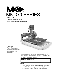 Mk270 Tile Saw Manual by Mk 370 Tile Saw Blade Removal 100 Images Diamond Mk 370 Tile
