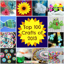 100 Craft Ideas for Kids Art Project Ideas Recycled Crafts for