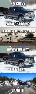 100 Ford Trucks Suck I Hate Chevy Memes