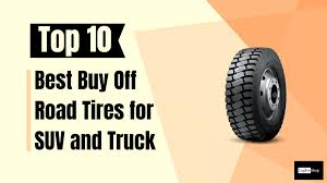 100 Top Rated Truck Tires 10 Best Buy Off Road For SUV And Reviews In 2019