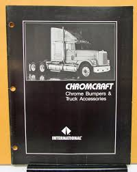 1986 International IHC Cromcraft Chrome Bumpers Truck Accessories ... The Kirkham Collection Old Intertional Truck Parts Harbour Trucks Inventory For Sale In Langley Bc V1m 0b8 Big Rig Chrome Shop Semi Lighting And Irish Trucker February 2016 By Lynn Group Media Issuu 1974 Intertional Pickup Truck 200 Series Die Cast Promotions Kb5 Tow Waccsories 116 Fuel Tanks Accsories United Inc To Fit Lt Stainless Steel Tapered Roof Light Used 2005 Paystar 5600i Hensack Nj Sixwheel Cventional 50 Similar Items 1965 Harvester Pickup D1100 Bumpers Cluding Freightliner Volvo Peterbilt Kenworth Kw