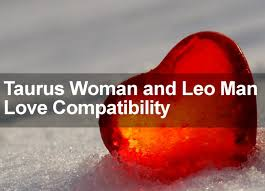 Leo Man Scorpio Woman In Bed by Taurus Woman U0026 Leo Man Love Marriage U0026 Sexual Compatibility 2016