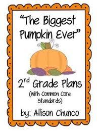 The Biggest Pumpkin Ever By Steven Kroll by The Biggest Pumpkin Ever Extension Activities Biggest Pumpkin