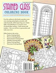 Stained Glass Coloring Book Beautiful Classic And Contemporary Designs Chartwell Books Patience Coster 0039864031233 Amazon