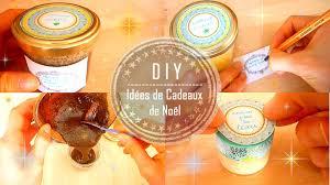 cadeau noel cuisine diy idées de cadeaux de noël faits mains 3 soins corps visage