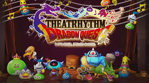 Final Fantasy Theatrhythm Curtain Call Cia by Here U0027s Your Complete Theatrhythm Dragon Quest Song List