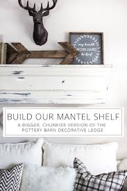 Build A Faux Mantel Shelf For YOUR House To Decorate Each Season! Photo Ledges Roundup Family Wall Pottery And Barn Remodelaholic Turn An Ikea Shelf Into A Ledge Decorations Will Fit Any Decor In Your Home With Picture Distressed Wood Floating Shelf Architecture Best 25 Barn Shelves Ideas On Pinterest Kids Bedroom Amazing Wall Shelves Faamy Build Faux Mantel For Your House To Decorate Each Season Holman Wine Glass Display Storage 2 Michelecinfo Part 51 Decorating Plant Ledge Knockoff Rustic And