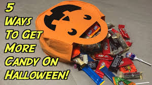 Top Halloween Candy 2017 by 5 Ways To Get More Halloween Candy Must Try New Channel Youtube