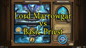 Hunter Hearthstone Deck Kft by Hearthstone Lord Marrowgar With A Basic Priest Deck Youtube