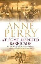 At Some Disputed Barricade World War I Series Novel 4