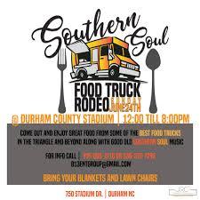 100 Food Trucks Durham Southern Soul Truck Rodeo County Memorial Stadium