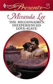 The Millionaires Inexperienced Love Slave By Miranda Lee