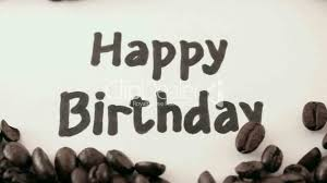 Happy Birthday Written On White Under Coffee Royalty Free Video And Stock Footage