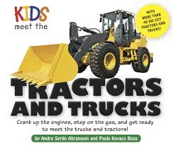 Kids Meet The Tractors And Trucks | Book By Andra Serlin Abramson ...