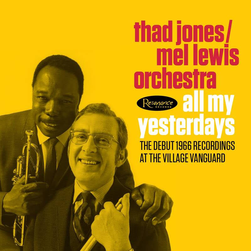 All My Yesterdays - Thad Jones, Mel Lewis Orchestra
