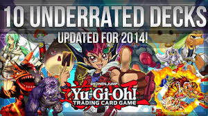 10 underrated yu gi oh deck ideas 2014 edition youtube