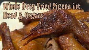 cuisine pigeon whole fried pigeon inc organs