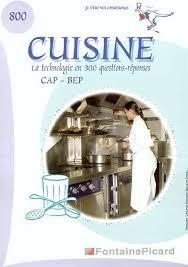 livre cap cuisine livre cuisine la technologie en 300 questions reponses cap