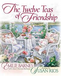 The Twelve Teas® Of Friendship: Emilie Barnes, Anne Christian ... The Spirit Of Loveliness By Emilie Barnes 1992 Hardcover Ebay Good Manners For Todays Kids Teaching Your Child The Right Best 25 And Ideas On Pinterest Noble Books Heart Celebrating Joy Being A Woman More Hours In My Day Proven Ways To Organize Home Book Sue Your Bible Art Journaling Study Or Event 1arthouse 76 Best Daily Devotional Books Images A Little Book Courtesy Kindness Young Ladies Princess Making Royal Guide Becoming Girl 038 O Hollow World Martha Wells