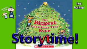 Christmas Tree Books the biggest christmas tree ever christmas stories bedtime