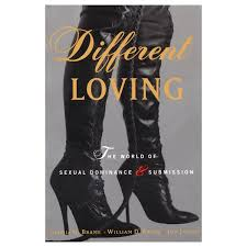 Different Loving The World Of Sexual Dominance And Submission
