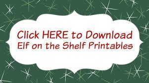 Elf on the Shelf Christmas Printables Hoosier Homemade