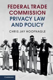 us federal trade commission bureau of consumer protection federal trade commission privacy and policy by chris j hoofnagle