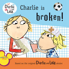 Charlie Is Broken And Lola Lauren Child 9780448452371 Amazon Books