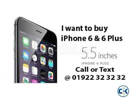 I WANT TO BUY IPHONE 6 6 ANY QUNTATY INSTANT CASH PAYMENT