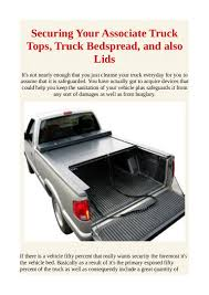 100 Truck Lids Securing Your Associate Truck Tops Truck Bedspread And Also Lids