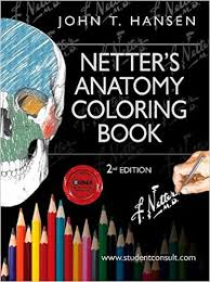 Netters Anatomy Coloring Book With Student Consult Access 2e Netter Basic Science 2nd Edition