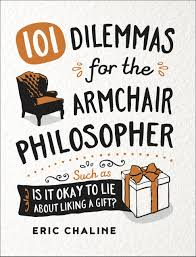 101 Dilemmas For The Armchair Philosopher: 9780857625069: Amazon ... Armchairs And Light Sculptures By Plust Collection Design Made In New Life Armchair S Stylepark Shin Bedroom Visionnaire Home Philosophy Ht Bett Designs Metaphysical Modality And Counterfactual Ccentrationspecific Halloween Costumes Blogdailyherald 12 The Problem Of Evil Youtube Why Do Women Cross The Street To Avoid You Rosies Muse Talk 2015 Fabricius Walter Knoll Duck That Won Lottery 100 Experiments For