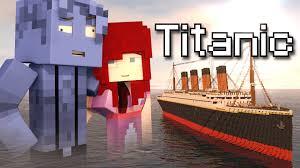 minecraft parody titanic minecraft animation youtube