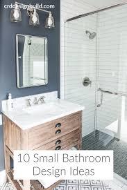 10 Small Bathroom Ideas That Make A Big 10 Small Bathroom Design Ideas Small Bathroom Bathroom