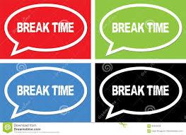 Download BREAK TIME Text On Ellipse Speech Bubble Sign Stock Illustration