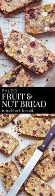 Paleo Fruit And Nut Breakfast Bread